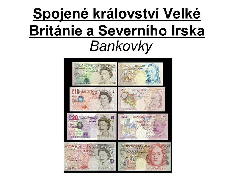 Spojené království Velké Británie a Severního Irska Bankovky