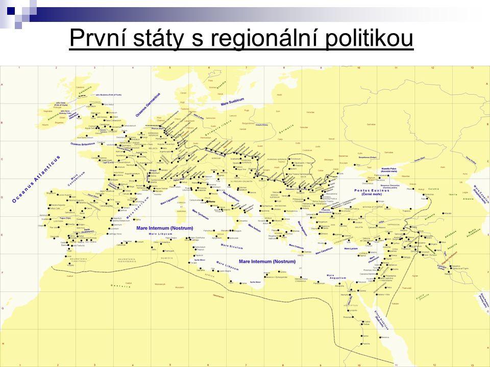 První státy s regionální politikou