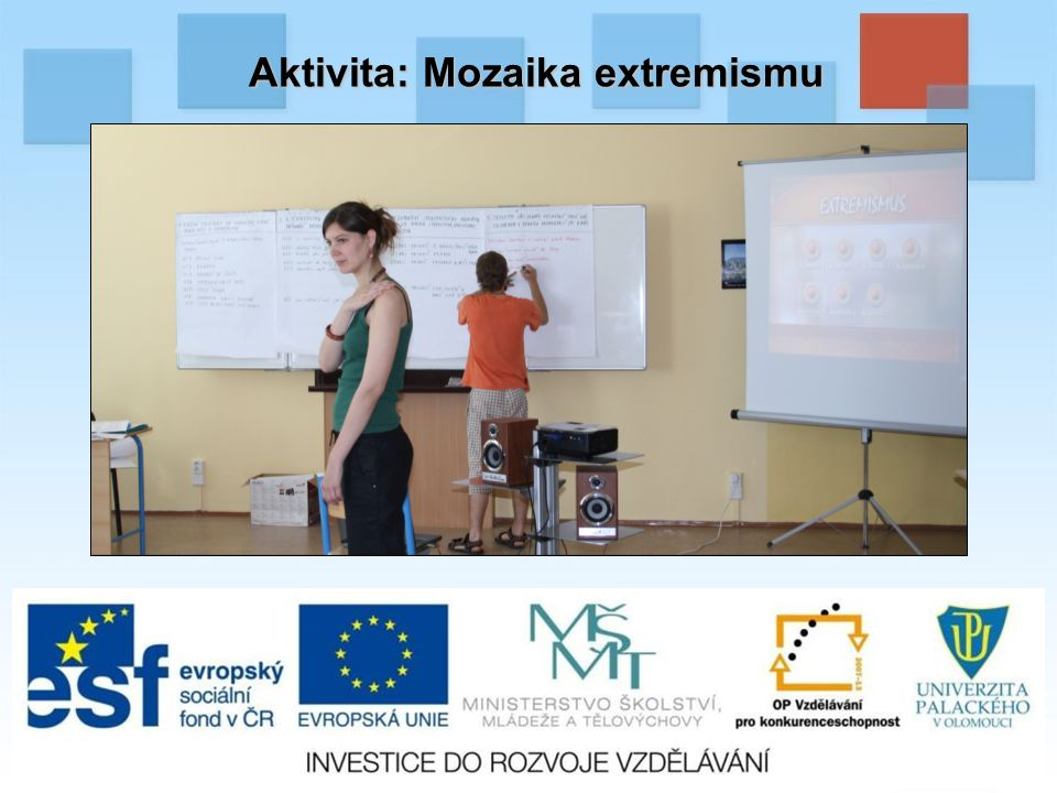 Aktivita: Mozaika extremismu