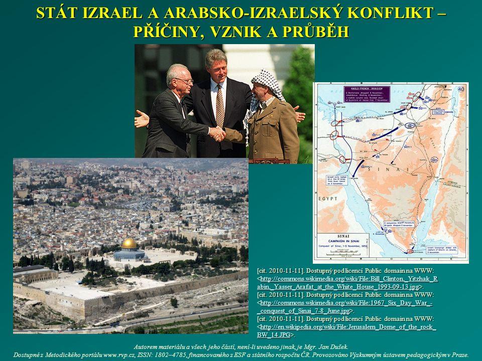STÁT IZRAEL A ARABSKO-IZRAELSKÝ KONFLIKT – PŘÍČINY, VZNIK A PRŮBĚH [cit.