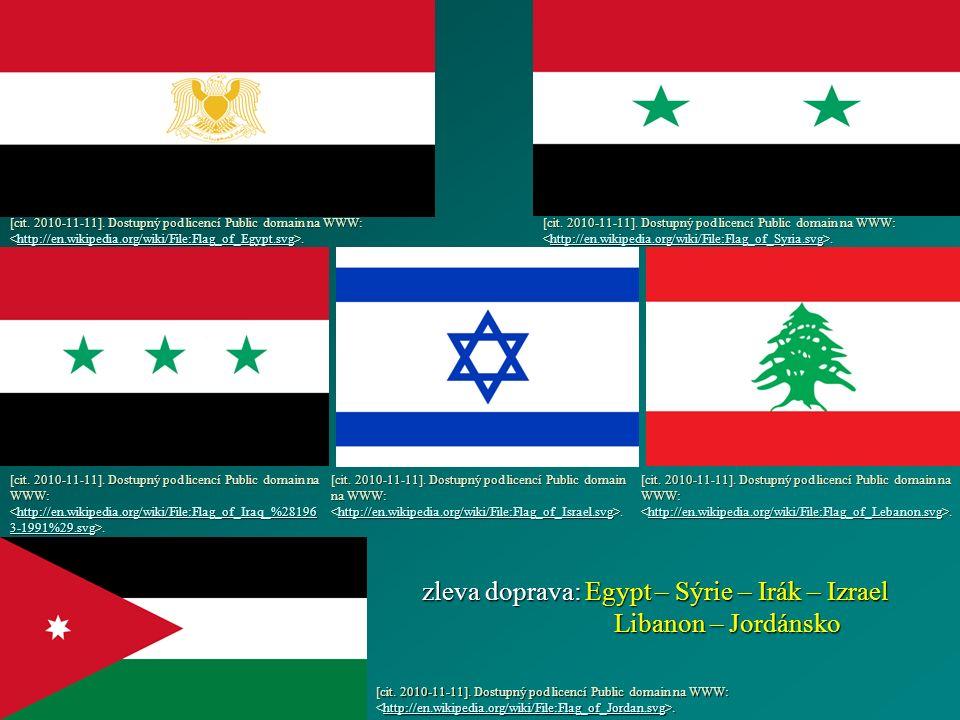 zleva doprava: Egypt – Sýrie – Irák – Izrael Libanon – Jordánsko [cit.