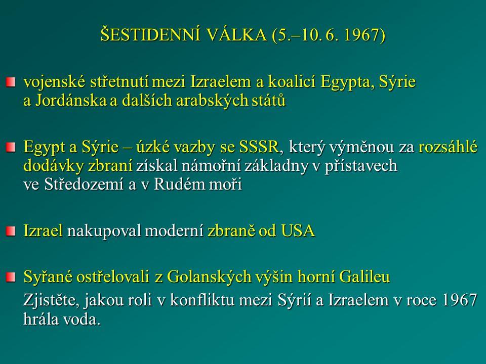 ŠESTIDENNÍ VÁLKA (5.–10. 6.