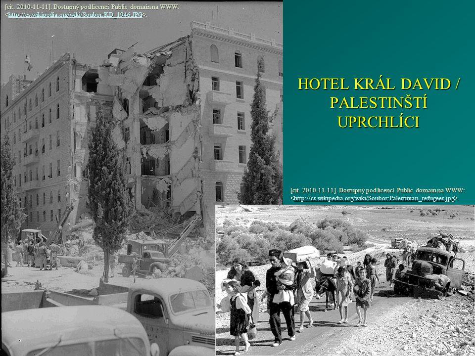 HOTEL KRÁL DAVID / PALESTINŠTÍ UPRCHLÍCI [cit. 2010-11-11].