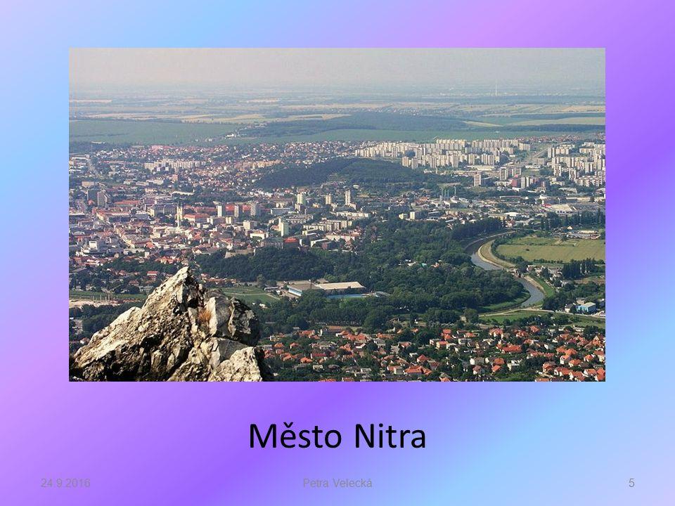 Město Nitra má velké množství historických památek a dalších zajímavostí.