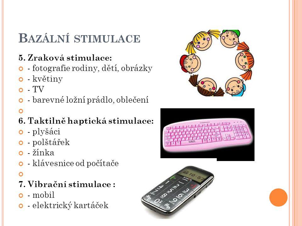B AZÁLNÍ STIMULACE 5.