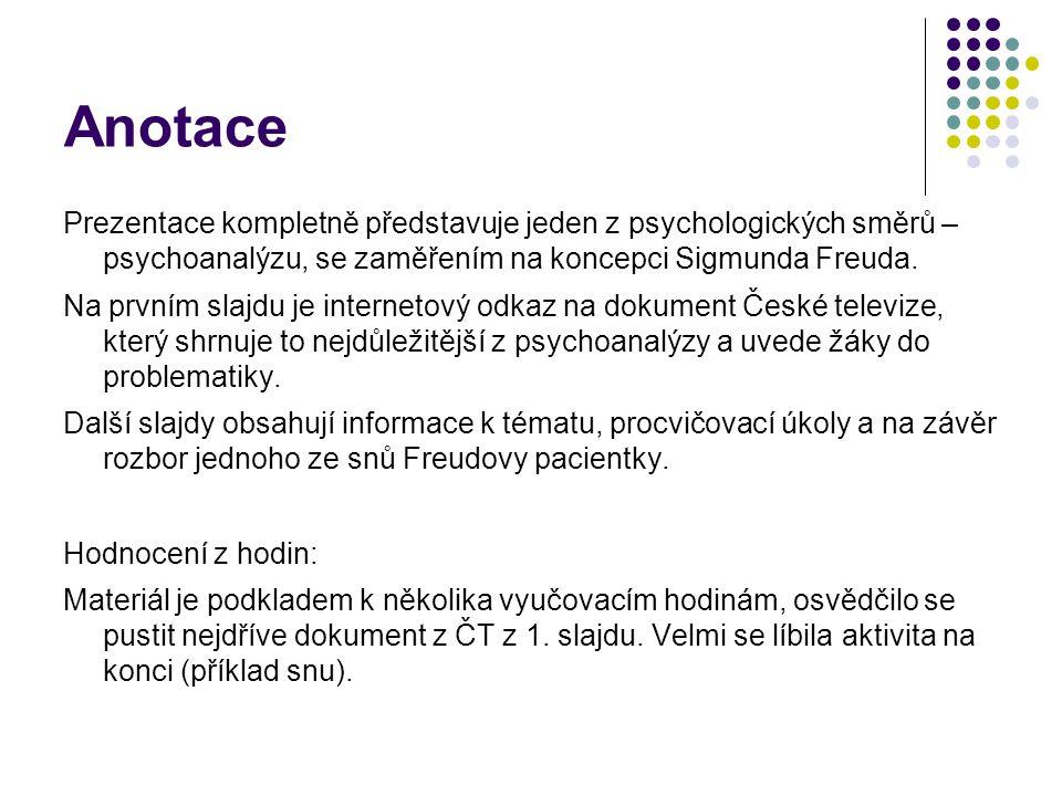 Anotace Prezentace kompletně představuje jeden z psychologických směrů – psychoanalýzu, se zaměřením na koncepci Sigmunda Freuda. Na prvním slajdu je