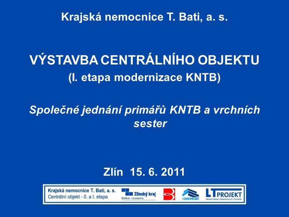 KNTB, a.s. - CENTRÁLNÍ OBJEKT Obsah prezentace: 1.