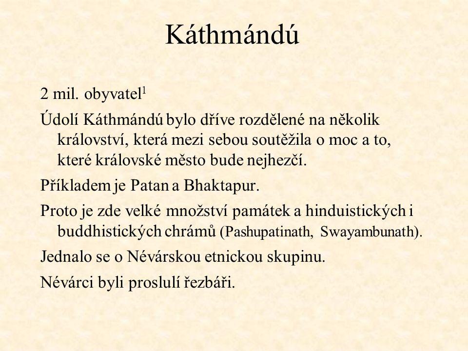 Thamel Káthmándú získalo oblibu už v 70.letech 20.