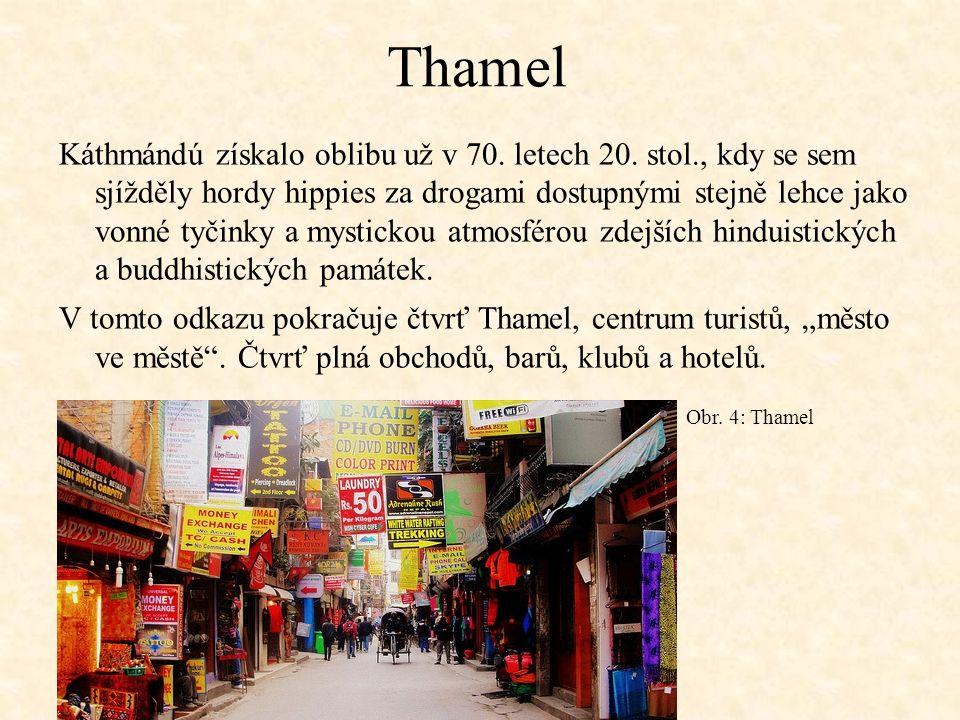 Thamel Káthmándú získalo oblibu už v 70. letech 20.