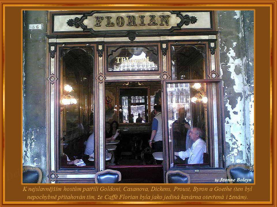 Velké Benátky lze spatřit pouze v palácích a muzeích, avšak v jeho historických kavárnách máte pocit, že stále vyzařují elegantní fluidum 18. století,