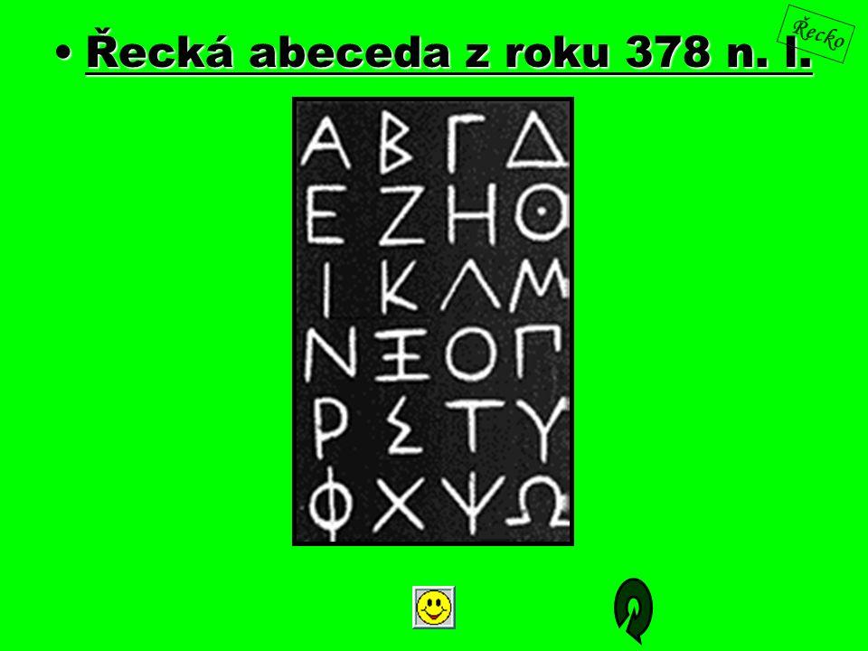 Řecká abeceda z roku 378 n. l.Řecká abeceda z roku 378 n. l. Řecko