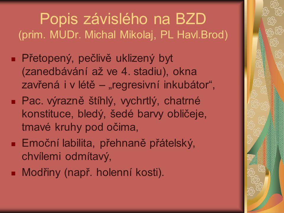Popis závislého na BZD (prim. MUDr.
