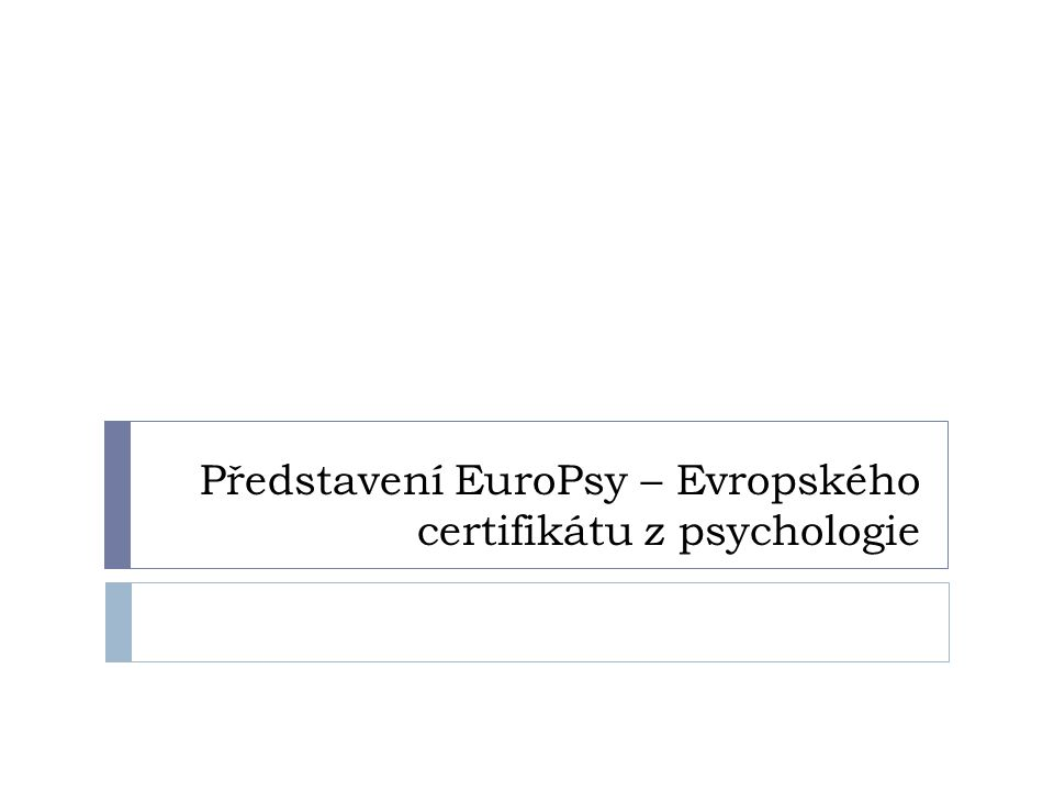 Představení EuroPsy – Evropského certifikátu z psychologie