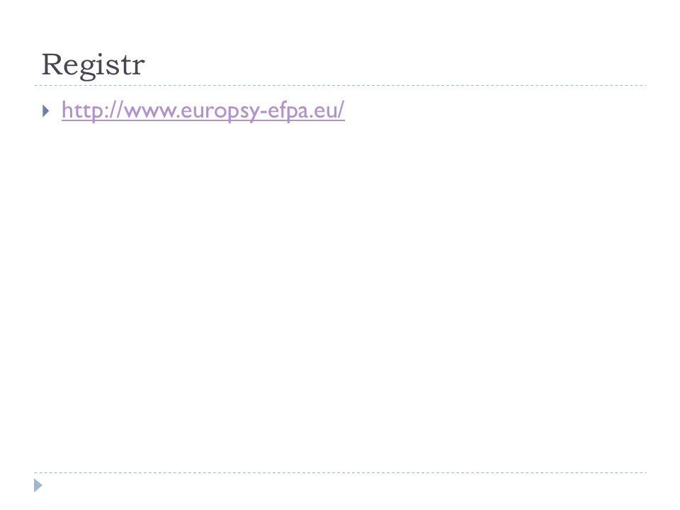 Registr  http://www.europsy-efpa.eu/ http://www.europsy-efpa.eu/