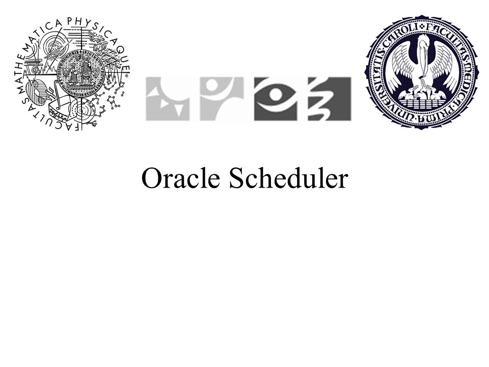 Oracle Scheduler