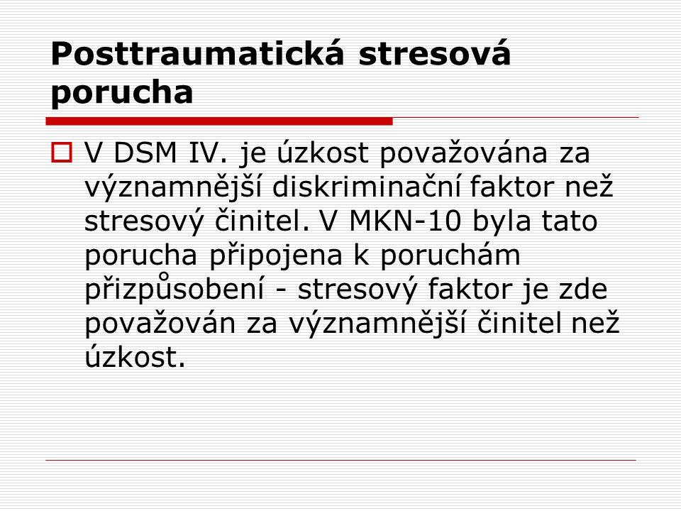 Posttraumatická stresová porucha  V DSM IV.