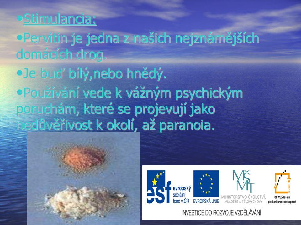 Stimulancia: Stimulancia: Pervitin je jedna z našich nejznámějších domácích drog.