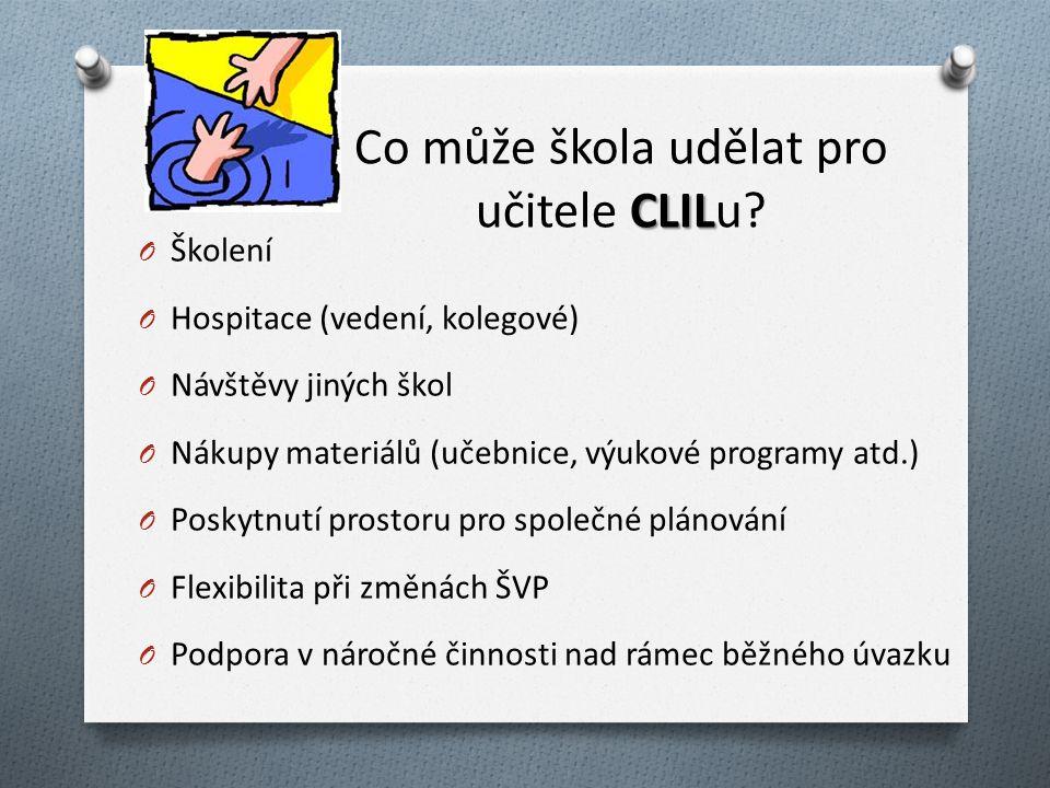 CLIL Co může škola udělat pro učitele CLILu.