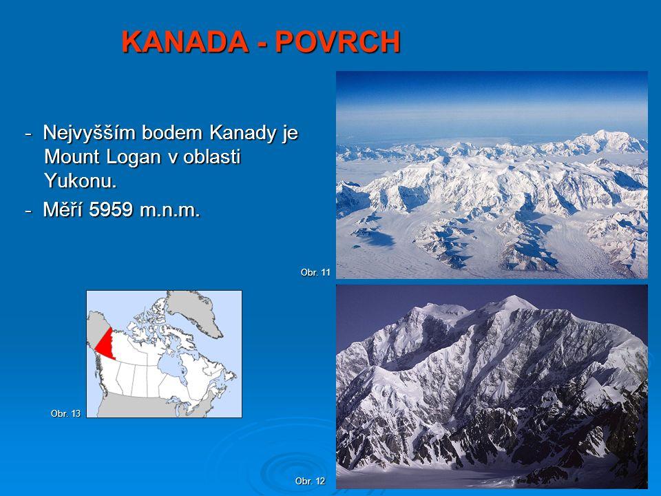 KANADA - POVRCH - Nejvyšším bodem Kanady je Mount Logan v oblasti Yukonu.