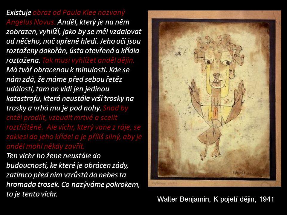 Existuje obraz od Paula Klee nazvaný Angelus Novus.