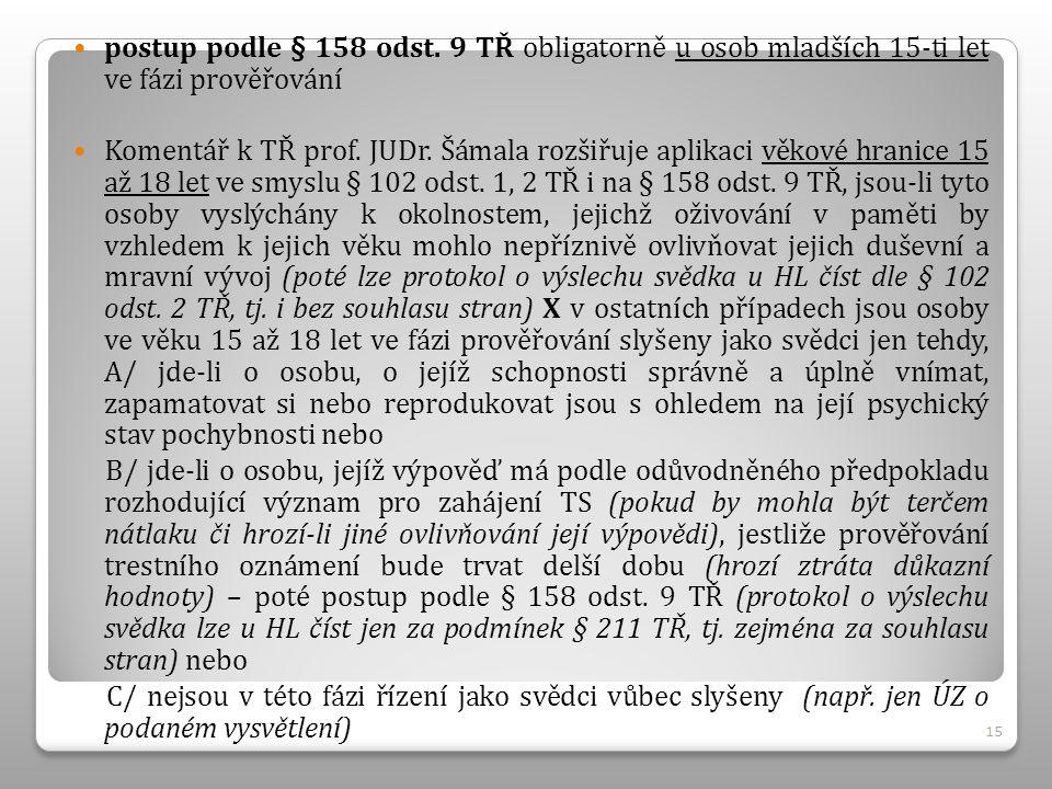 postup podle § 158 odst.