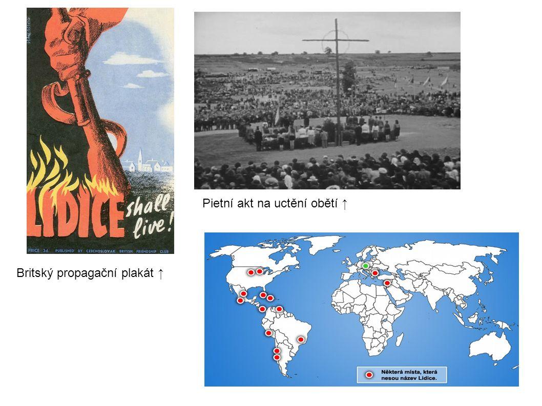 Pietní akt na uctění obětí ↑ Britský propagační plakát ↑