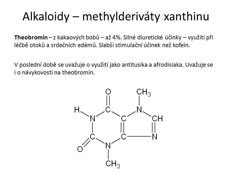 Alkaloidy – methylderiváty xanthinu Theobromin – z kakaových bobů – až 4%.