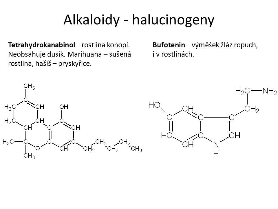 Alkaloidy - halucinogeny Tetrahydrokanabinol – rostlina konopí.