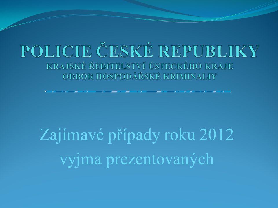 Zajímavé případy roku 2012 vyjma prezentovaných