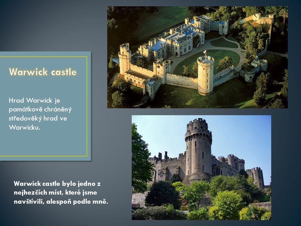 Hrad Warwick je památkově chráněný středověký hrad ve Warwicku.