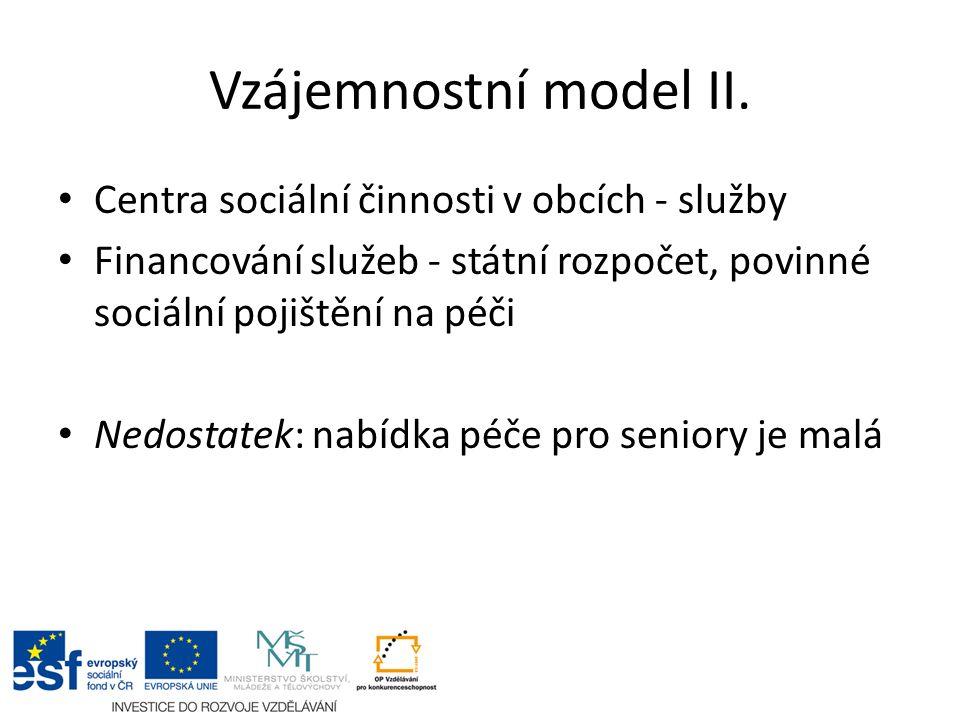 Vzájemnostní model II.