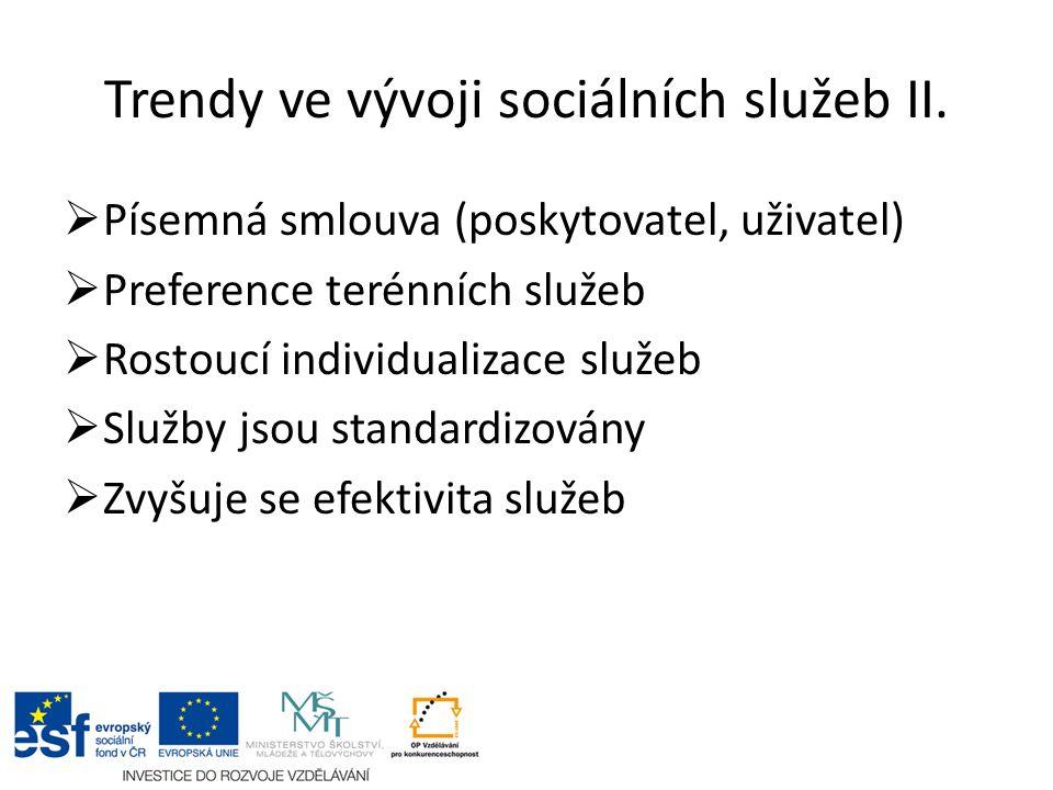 Trendy ve vývoji sociálních služeb II.