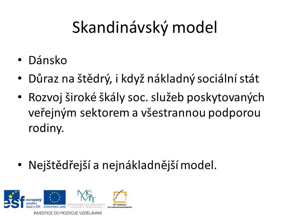 Skandinávský model II.Místní samosprávy - hlavní poskytovatel a provozovatel soc.