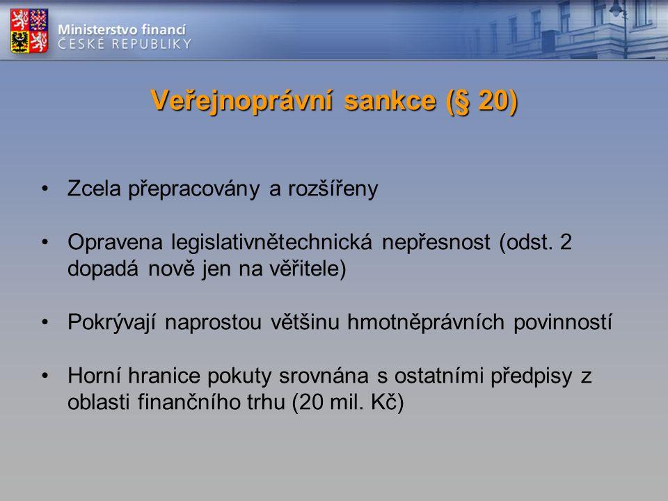 Zcela přepracovány a rozšířeny Opravena legislativnětechnická nepřesnost (odst.