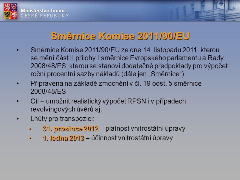 Směrnice Komise 2011/90/EU ze dne 14.