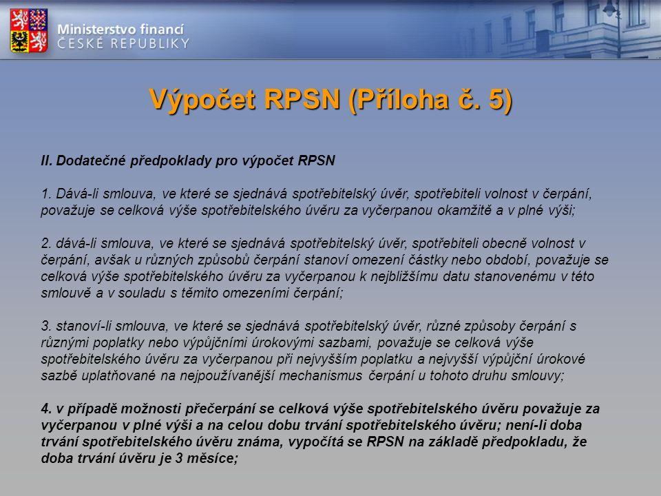 II. Dodatečné předpoklady pro výpočet RPSN 1.