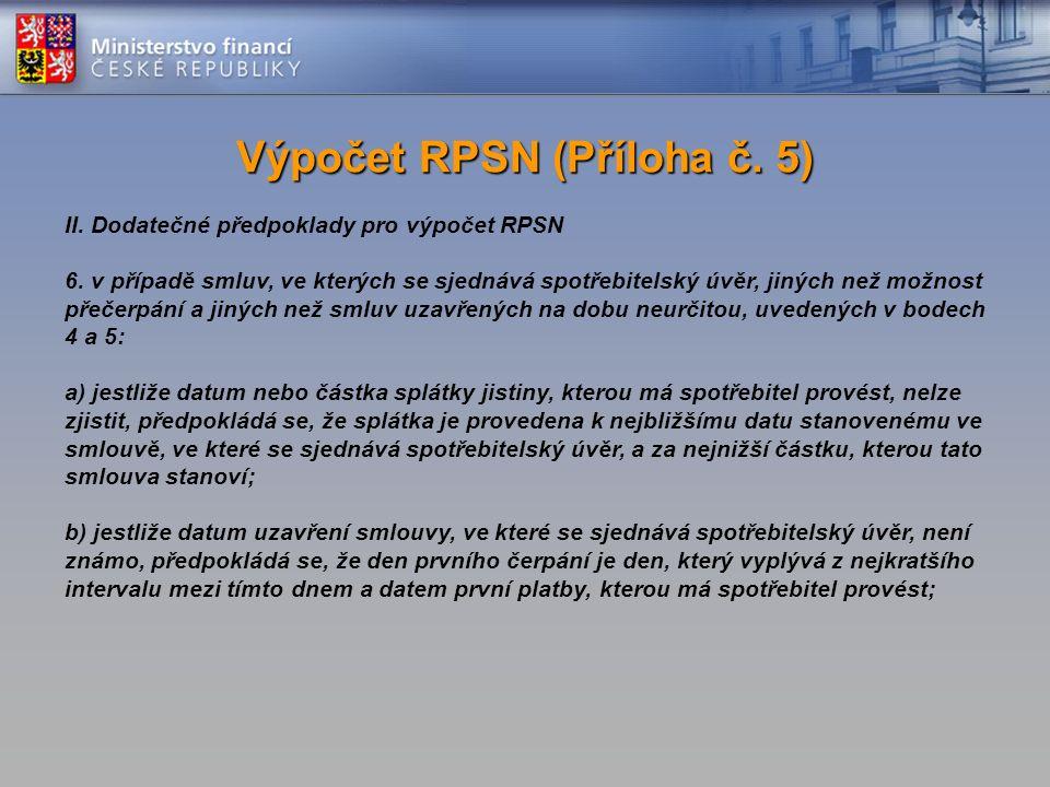 II. Dodatečné předpoklady pro výpočet RPSN 6.