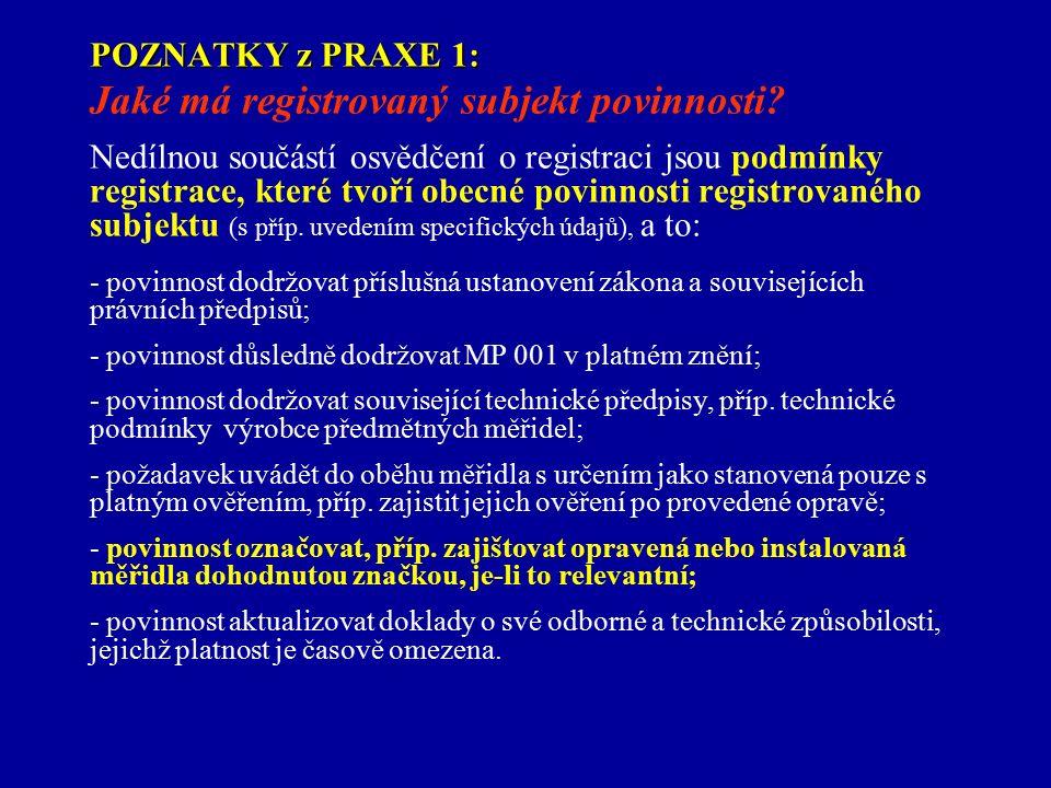 POZNATKY z PRAXE 1: POZNATKY z PRAXE 1: Jaké má registrovaný subjekt povinnosti.