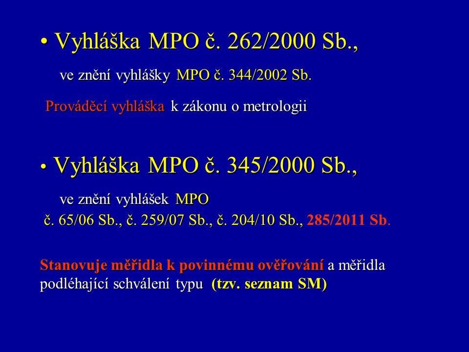 Vyhláška MPO č. 262/2000 Sb., ve znění vyhlášky MPO č.