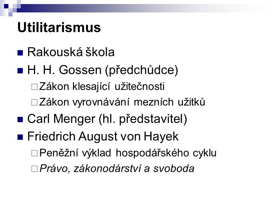 Utilitarismus Rakouská škola H. H.