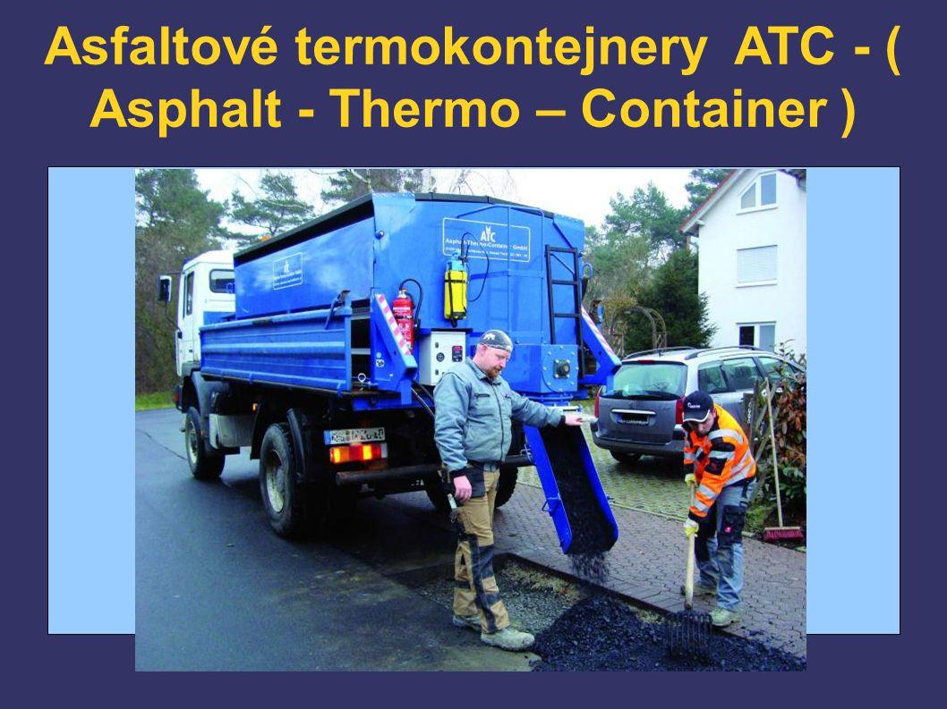 Asfaltové termokontejnery ATC - ( Asphalt - Thermo – Container )