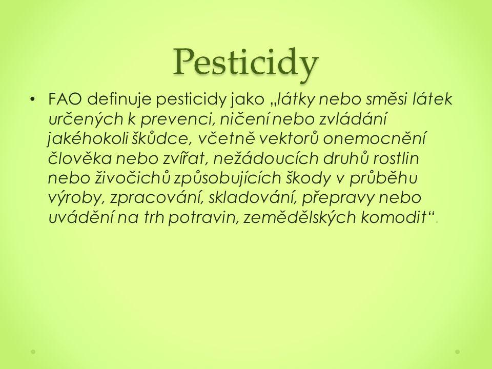"""Pesticidy FAO definuje pesticidy jako """"látky nebo směsi látek určených k prevenci, ničení nebo zvládání jakéhokoli škůdce, včetně vektorů onemocnění člověka nebo zvířat, nežádoucích druhů rostlin nebo živočichů způsobujících škody v průběhu výroby, zpracování, skladování, přepravy nebo uvádění na trh potravin, zemědělských komodit ."""