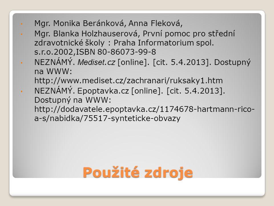 Použité zdroje Mgr. Monika Beránková, Anna Fleková, Mgr.