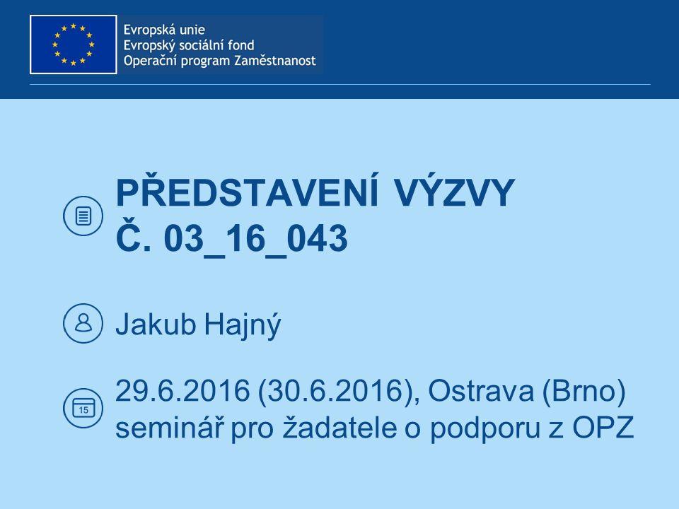 PŘEDSTAVENÍ VÝZVY Č.