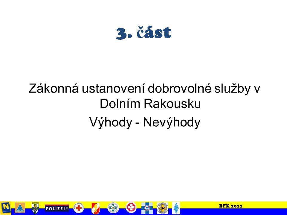 BFK 2011 Přeshraničn í spolupr á ce Evaluace ze z á sahů – Co se osvědčilo.
