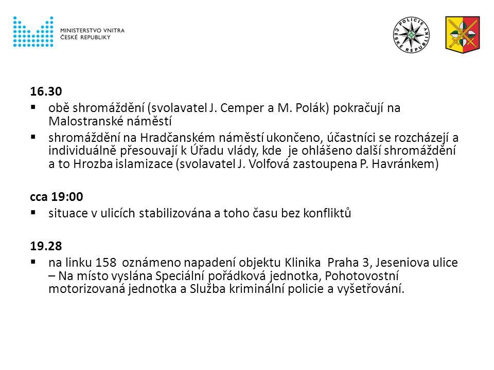 16.30  obě shromáždění (svolavatel J. Cemper a M.