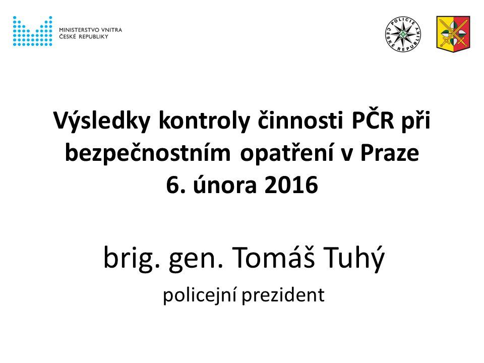 Výsledky kontroly činnosti PČR při bezpečnostním opatření v Praze 6.