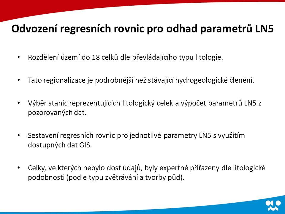 Odvození regresních rovnic pro odhad parametrů LN5 Rozdělení území do 18 celků dle převládajícího typu litologie. Tato regionalizace je podrobnější ne