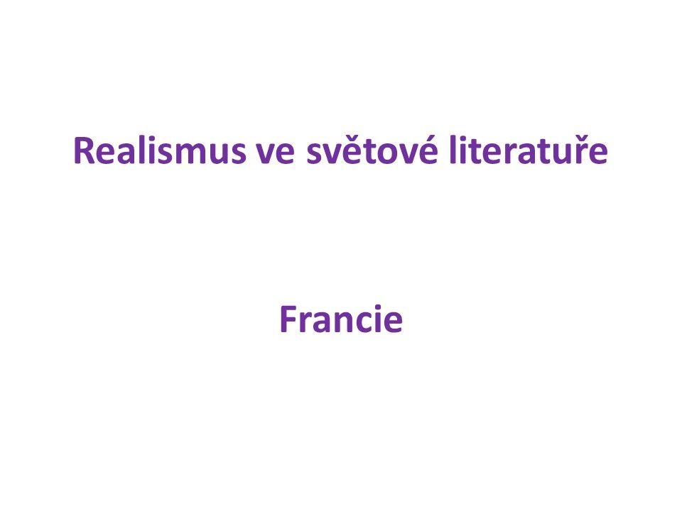 Realismus ve světové literatuře Francie