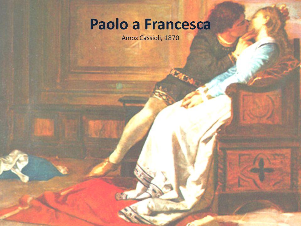 Paolo a Francesca Dvorská láska (Lancelot a Guinevere) vede Paolo a Francesca k věčnému zatracení v pekelném kruhu chlípných.